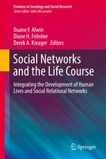 "Photo of the book cover for ""Social Networks and the Life Course: Integrating the Development of Human Lives and Social Relational Networks""."
