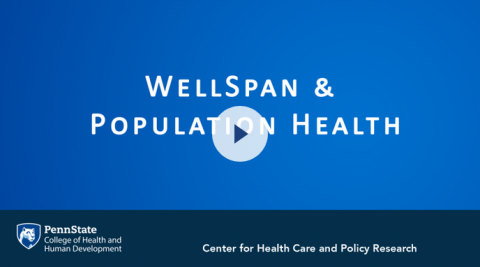 "Screenshot of a video with the words ""WellSpan & Population Health""."